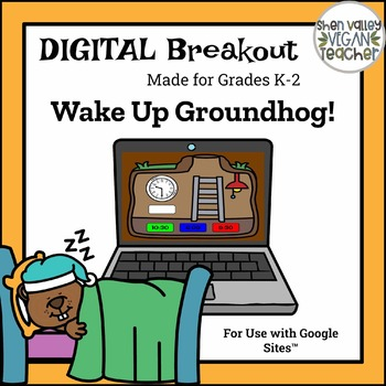 K-2 Digital Breakout Escape Room - Wake Up Groundhog